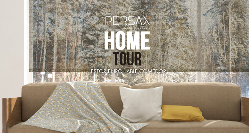 Persax Home Tour: estor enrollable para comedor | Persax Blog